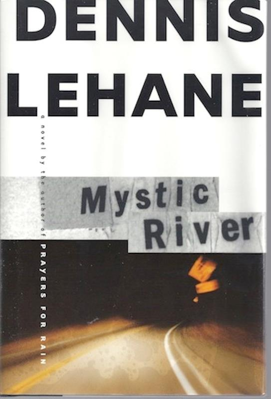 Image for Mystic River: A Novel [Hardcover] by Lehane, Dennis
