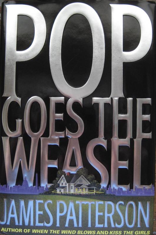Image for Pop Goes the Weasel (Alex Cross) SIGNED