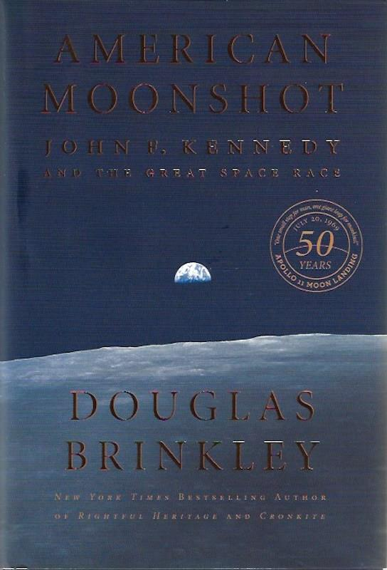 Image for American Moonshot: John F. Kennedy and the Great Space Race SIGNED