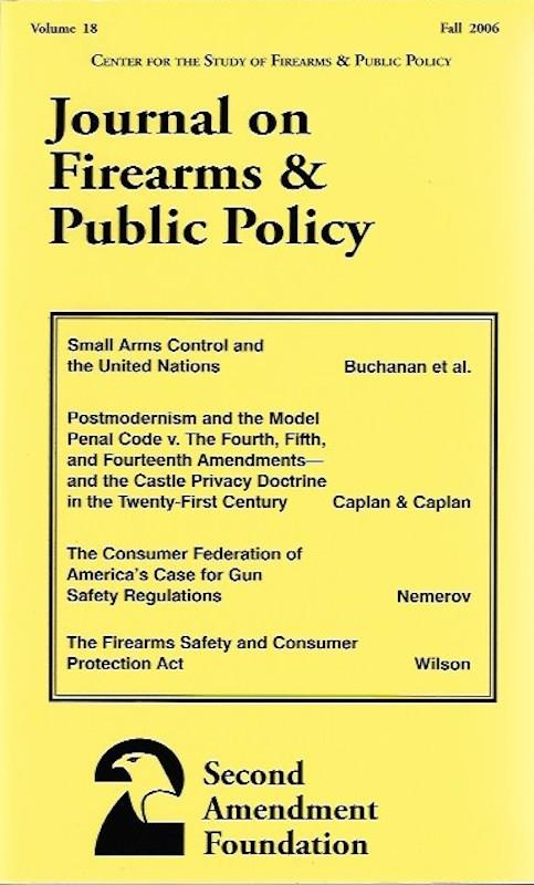 Image for Journal on Firearms & Public Policy Volume 18 Fall 2006