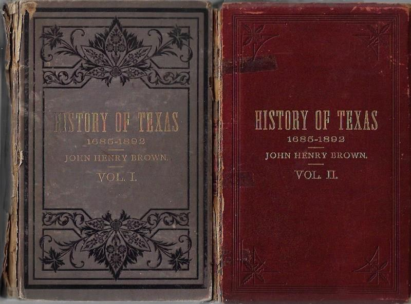 Image for History Of Texas, 1685-1892 (2 Volumes)