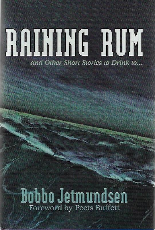Image for Raining Rum and Other Short Stories to Drink to...