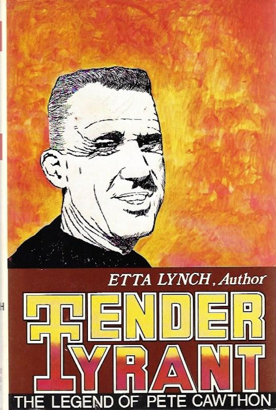 Image for Tender Tyrant: The Legend of Pete Cawthon