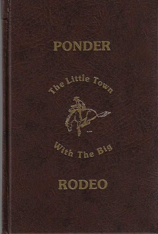 Image for Ponder: The Little Town With The Big Rodeo