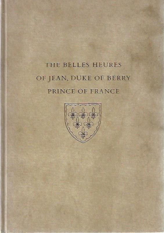 Image for The Belles Heures of Jean, Duke of Berry, Prince of France