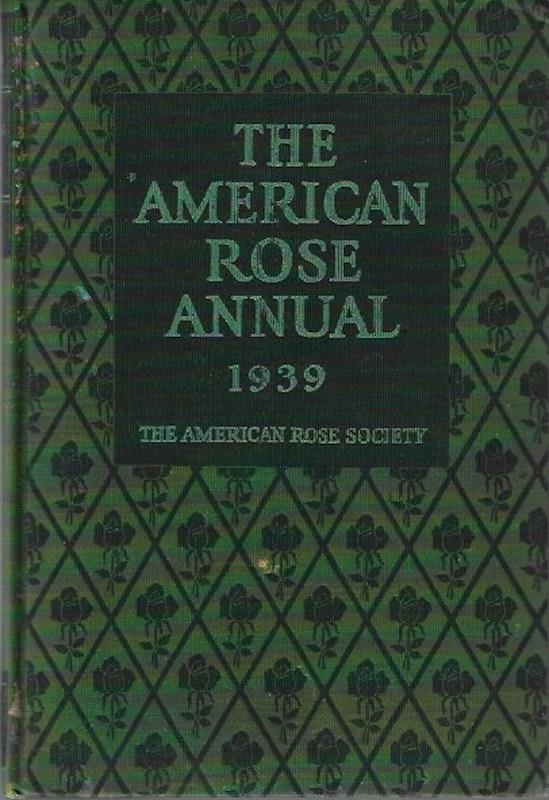 Image for The American Rose Annual, The 1939 Year-Book of Rose Progress