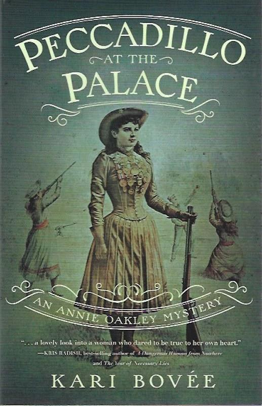 Image for Peccadillo at the Palace: An Annie Oakley Mystery