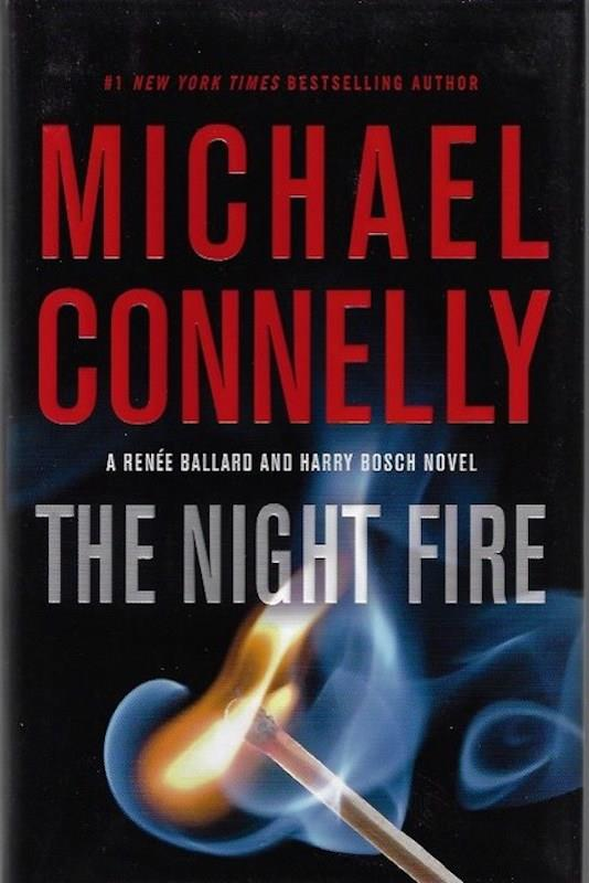 Image for The Night Fire (A Renée Ballard and Harry Bosch Novel (22))