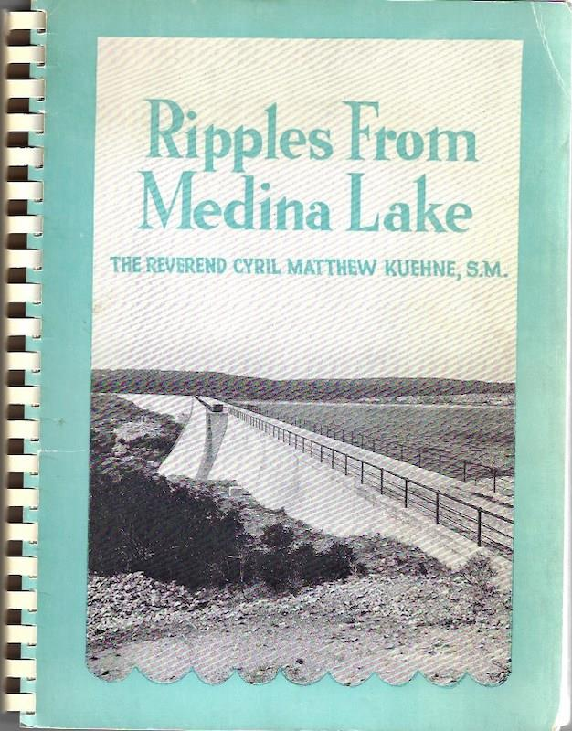 Image for Ripples from Medina Lake Texas History SIGNED