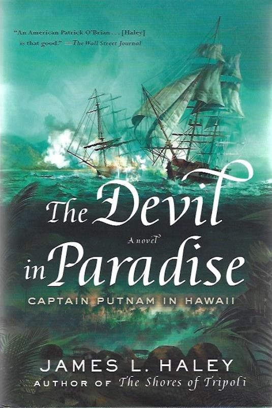 Image for The Devil in Paradise: Captain Putnam in Hawaii SIGNED (A Bliven Putnam Naval Adventure)