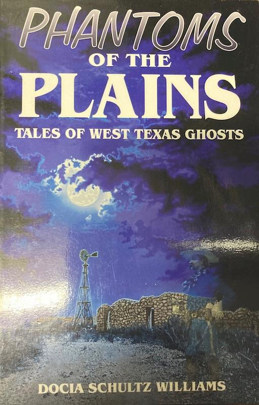 Image for Phantoms of the Plains by Docia Schultz Williams Signed