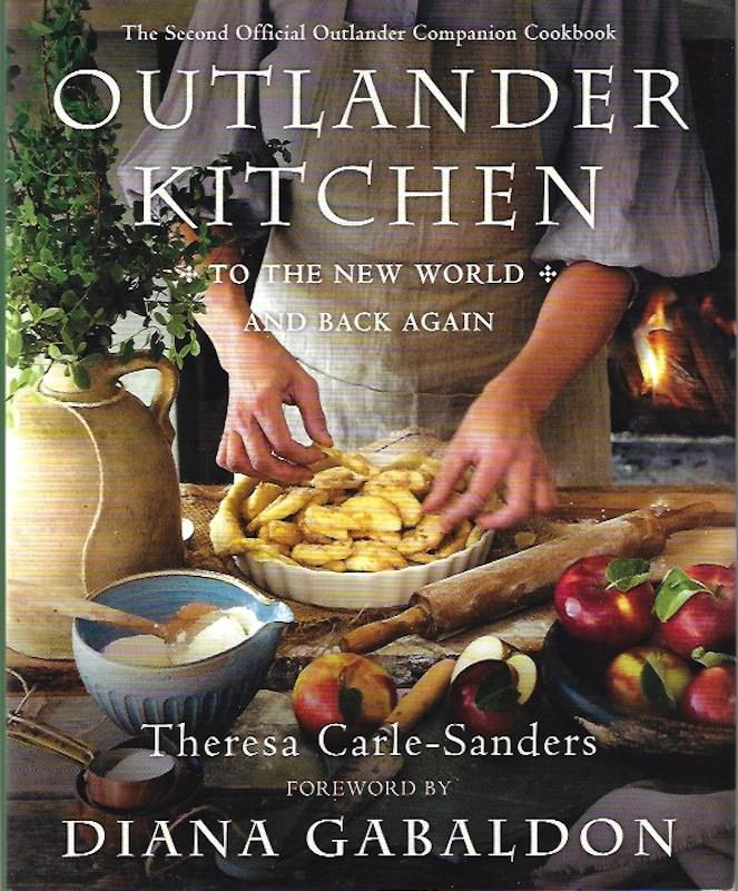 Image for Outlander Kitchen: To the New World and Back Again: SIGNED The Second Official Outlander Companion Cookbook