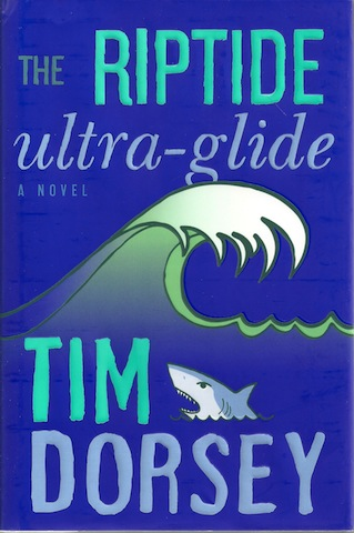 Image for The Riptide Ultra-Glide: A Novel (Serge Storms)