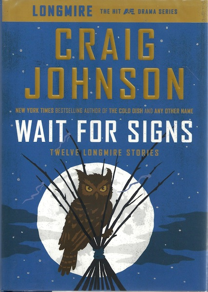 Image for Wait for Signs: Twelve Longmire Stories