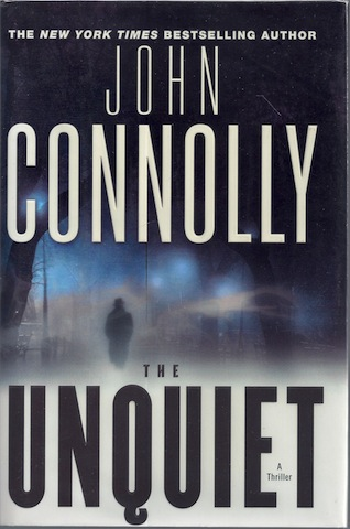 Image for The Unquiet: A Thriller (Charlie Parker Thrillers)