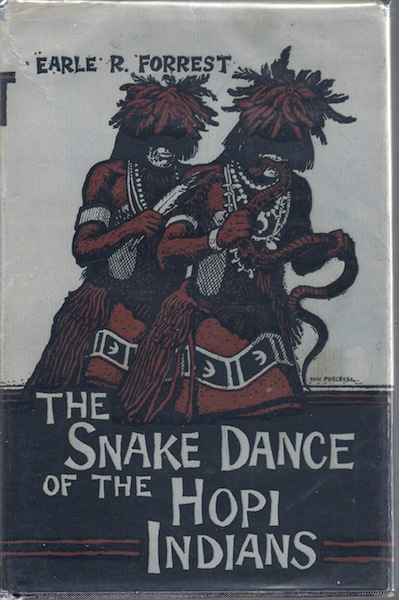 Image for The snake dance of the Hopi Indians (Great West & Indian series)
