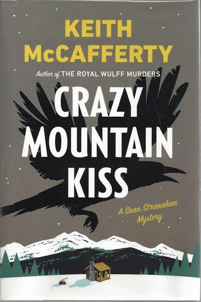 Image for Crazy Mountain Kiss: A Sean Stranahan Mystery (Sean Stranahan Mysteries)