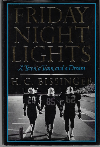Image for Friday Night Lights: A Town, A Team, And A Dream