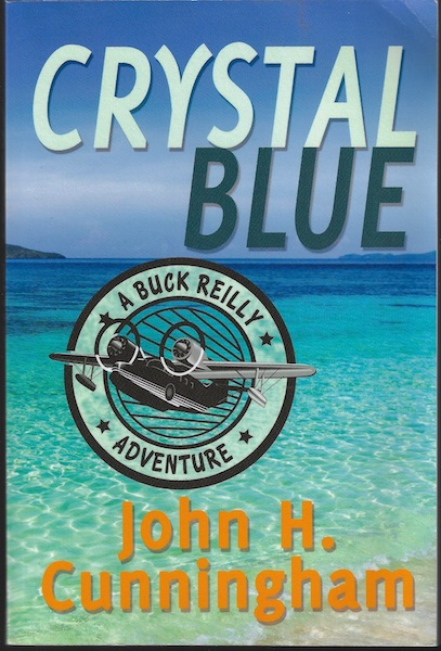 Image for Crystal Blue (Buck Reilly Adventure Book 3)