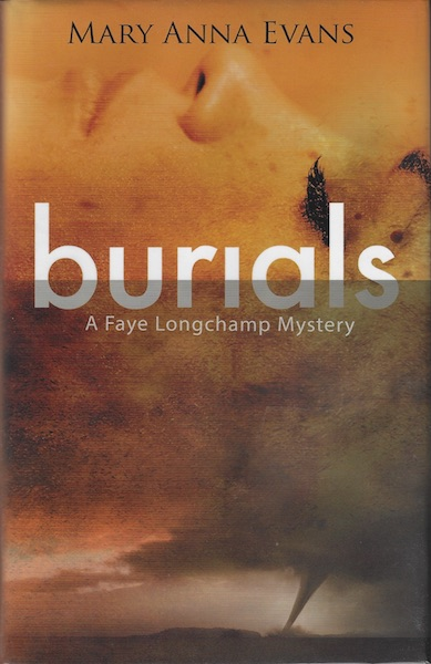 Image for Burials (Faye Longchamp Series)