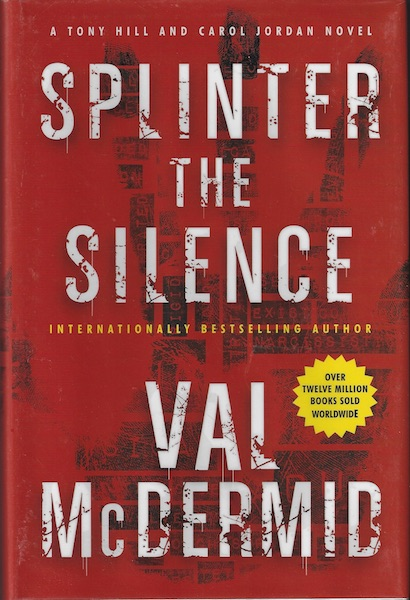 Image for Splinter the Silence: A Tony Hill and Carol Jordan Novel (Tony Hill and Carol Jordan Mystery)
