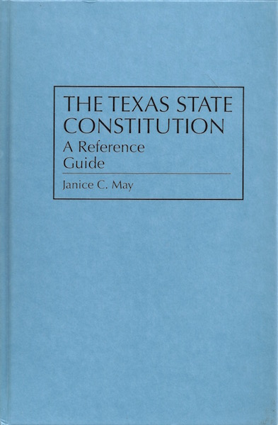 Image for The Texas State Constitution: A Reference Guide (Reference Guides to the State Constitutions of the United States)