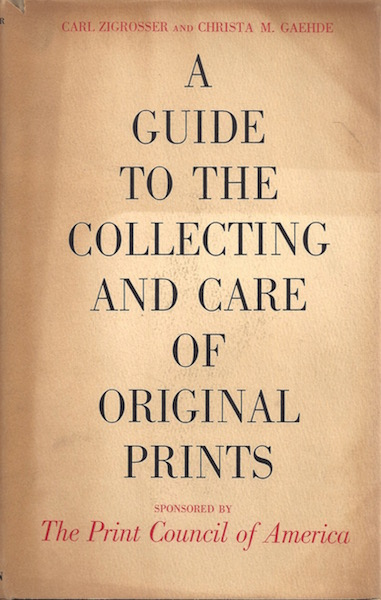 Image for A Guide to the Collecting & Care of Original Prints