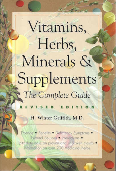 Image for Vitamins, Herbs, Minerals, & Supplements: The Complete Guide