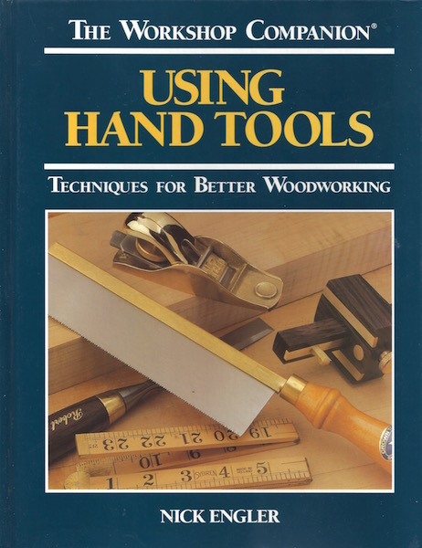 Image for The Workshop Companion: Using Hand Tools : Techniques for Better Woodworking