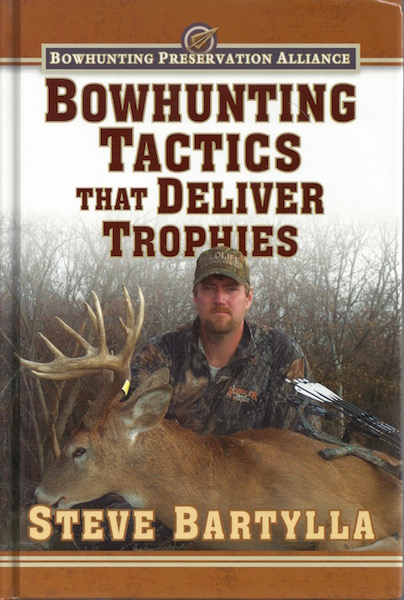 Image for Bowhunting Tactics That Deliver Trophies
