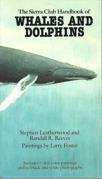 Image for The Sierra Club Handbook of Whales and Dolphins