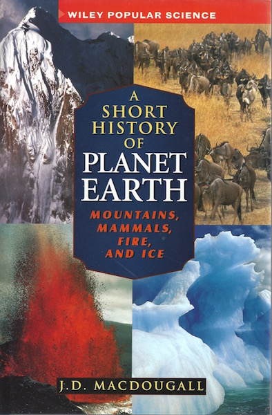 Image for A Short History of Planet Earth: Mountains, Mammals, Fire, and Ice (Wiley Popular Science)