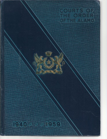 Image for Courts of the Order of the Alamo; 1940-1959