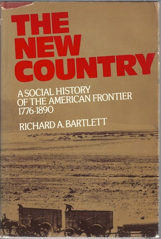 Image for The New Country: A Social History of the American Frontier, 1776-1890