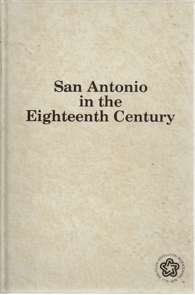 Image for San Antonio in the Eighteenth Century