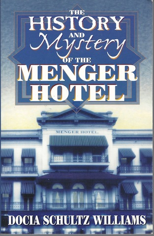 Image for The History and Mystery of the Menger Hotel SIGNED