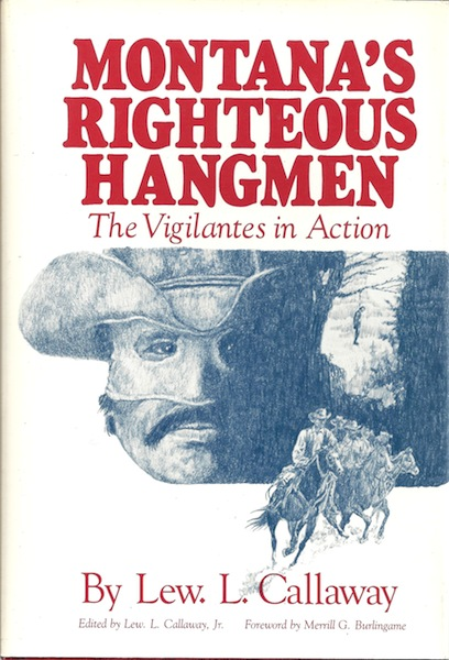 Image for Montana's Righteous Hangmen: The Vigilantes in Action