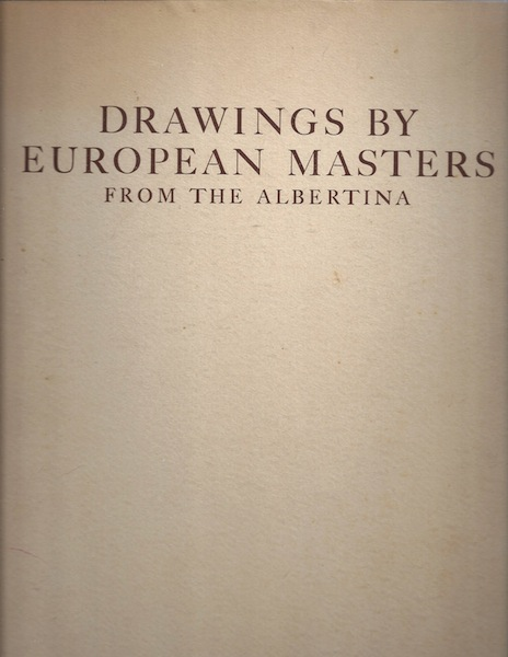 Image for Drawings by European masters of the XVth to XVIIIth centuries from the Albertina (Iris colour books)