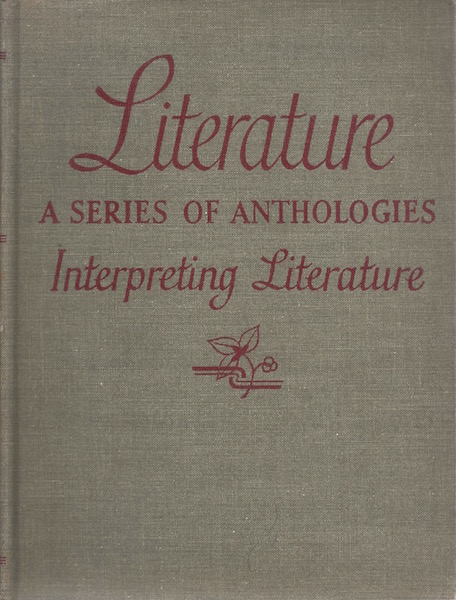 Image for Literature A Series of Anthologies, Interpreting Literature