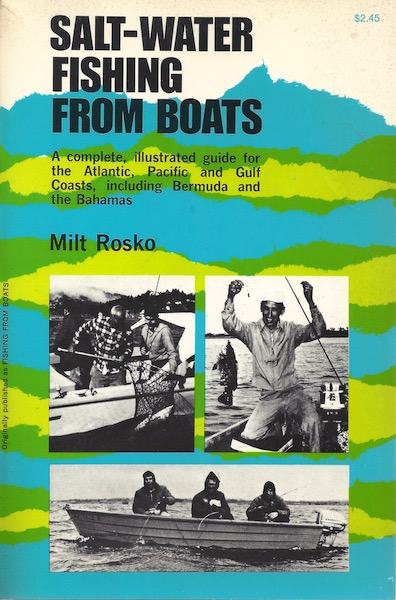 Image for SALT WATER FISHING FROM BOATS a Complete Illustrated Guide for the Atlantic pacific and Gulf coasts Including Bermuda and the Bahamas
