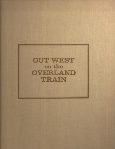 Image for Out West on the Overland Train