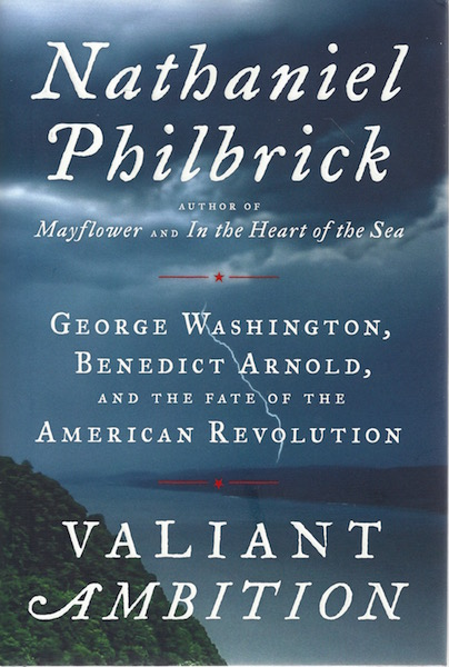 Image for Valiant Ambition: George Washington, Benedict Arnold, and the Fate of the American Revolution