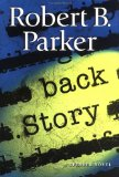 Image for Back Story:  A Spenser Novel [Hardcover] by Parker, Robert B.