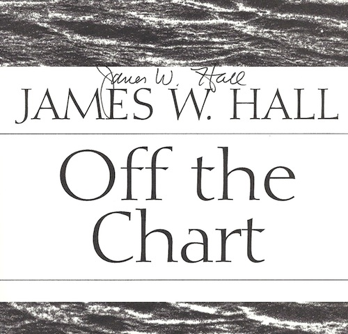 Image for Off the Chart: A Novel by James W. Hall