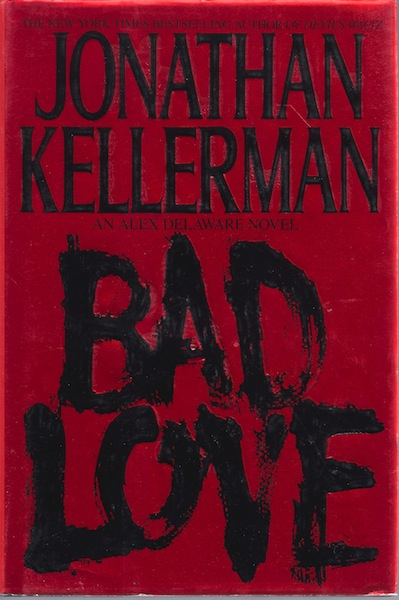 Image for Bad Love by Kellerman, Jonathan