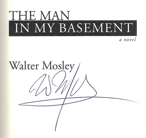 Image for The Man in My Basement: A Novel by Mosley, Walter, Signed