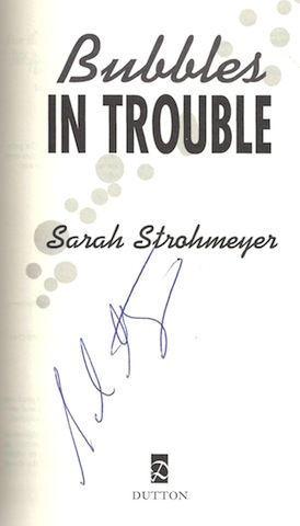 Image for Bubbles in Trouble [Hardcover] by Strohmeyer, Sarah