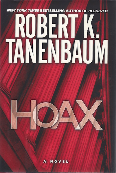 Image for Hoax: A Novel (Tanenbaum, Robert) by Tanenbaum, Robert K.