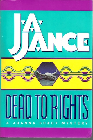 Image for Dead to Rights (Joanna Brady Mysteries, Book 4) by Jance, Judith A.