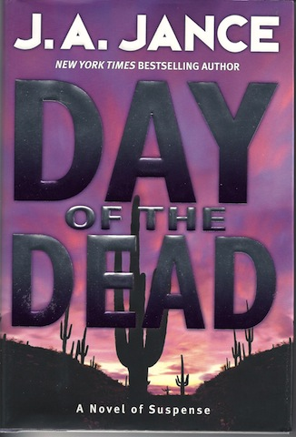 Image for Day of the Dead: A Novel of Suspense by Jance, J. A.